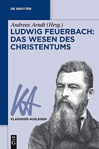 Ludwig Feuerbach: Das Wesen Des Christentums: 52