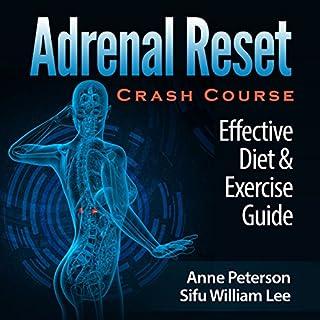 Adrenal Reset Crash Course: Effective Diet & Exercise Solution for Adrenal Fatigue cover art