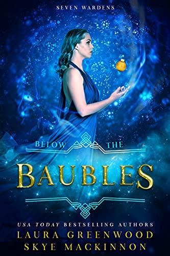 Below The Baubles Laura Greenwood Skye MacKinnon Seven Wardens