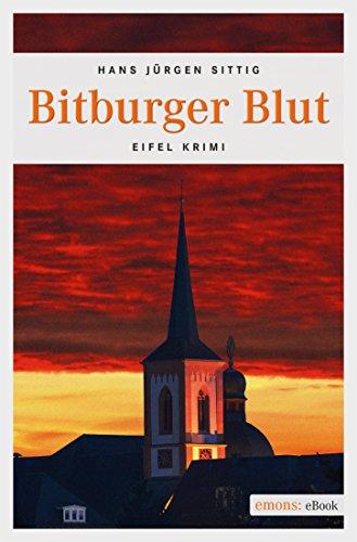 Bitburger Blut (Eifel Krimi)