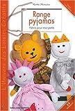 Range pyjamas : Héros pour tout-petits (L'univers des loisirs créatifs)