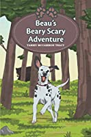 Beau's Beary Scary Adventure