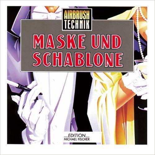 Airbrush-Technik, Maske und Schablone ( 2000 )