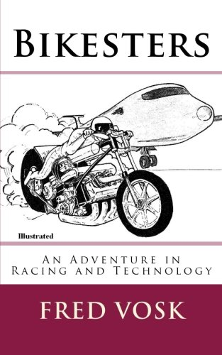 Bikesters: An Adventure in Racing and Technology