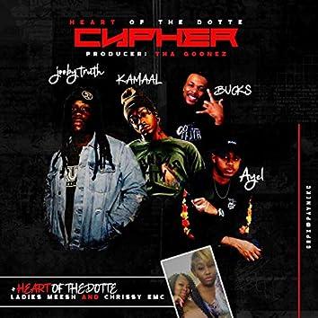 Heart of the Dotte Cypher (feat. Bucks Baby, Chrissy EMC, Meesh, Jooby Truth, KAMAAL MALIK & Ayel)