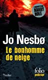 Le bonhomme de neige by Jo Nesbo (2014-03-27) - Editions Gallimard - 27/03/2014