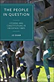 Shaw, J: People in Question: Citizens and Constitutions in Uncertain Times - Jo Shaw