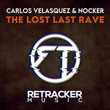 The Lost Last Rave
