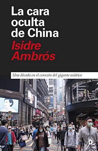 La cara oculta de China: Una década en el corazón del gigante asiático: 9 (Primera Página)