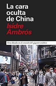 La cara oculta de China par Isidre Ambrós