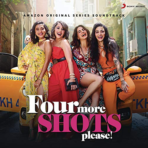 Four More Shots Please! Season 2 (Music from the Amazon Original Series)