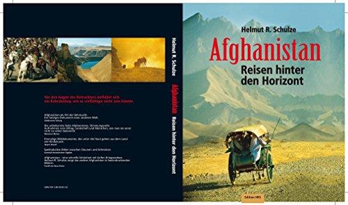 Afghanistan: Reisen hinter den Horizont