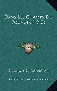 Dans Les Champs Du Pouvoir (1913)