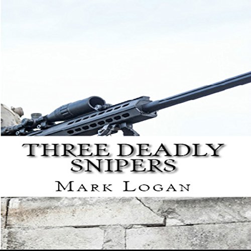 Three Deadly Snipers cover art