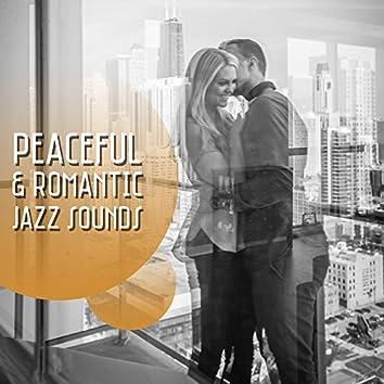 Peaceful & Romantic Jazz Sounds