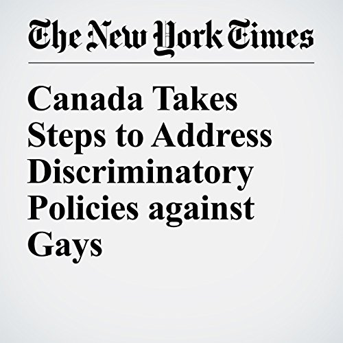 Canada Takes Steps to Address Discriminatory Policies against Gays audiobook cover art