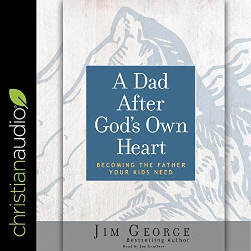 Dad After God's Own Heart cover art