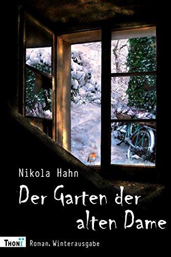 Der Garten der alten Dame: Roman. Winterausgabe (Verbotener Garten, Band 4)