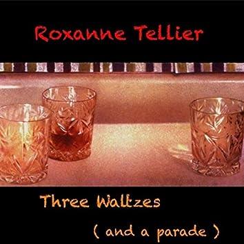 Three Waltzes and a Parade