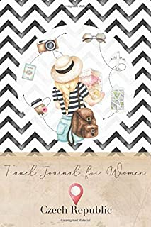 Travel Journal for Women Czech Republic: 6x9 Travel Notebook or Diary with prompts, Checklists and Bucketlists perfect gif...