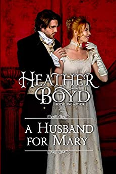 A Husband for Mary by [Heather Boyd]