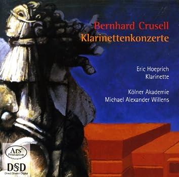 Crusell, B.H.: Clarinet Concertos Nos. 1-3
