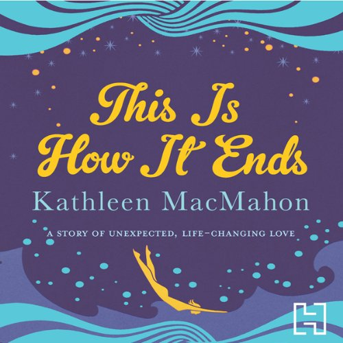 This Is How It Ends audiobook cover art