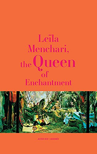 Leïla Menchari: The Queen of Enchantment (Beaux livres (AS))
