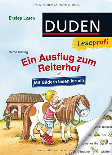 Duden Leseprofi – Mit Bildern lesen lernen: Ein Ausflug zum Reiterhof, Erstes Lesen (DUDEN Leseprofi Erstes Lesen)