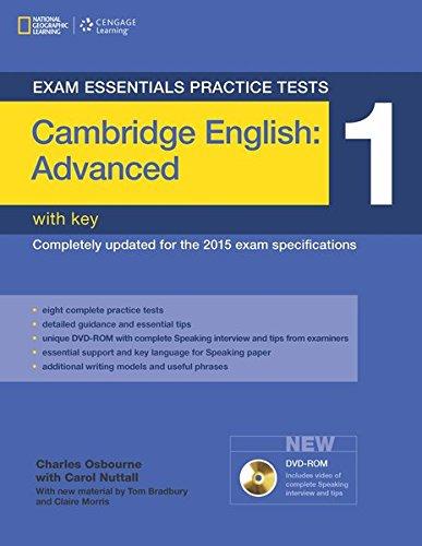 Exam essentials: cambridge advanced practice tests 1 w/key + dvd-rom: Vol. 1 (Exam Essentials Practice Tests)