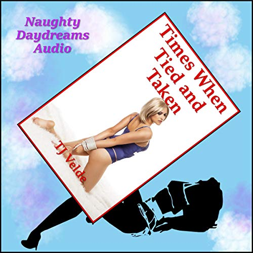 Times When Tied and Taken audiobook cover art