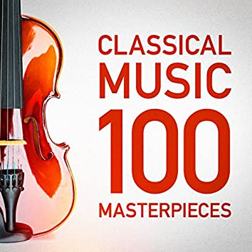 100 Classical Music Masterpieces