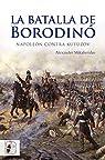 La batalla de Borodinó: Napoleón contra Kutúzov par Mikaberidze