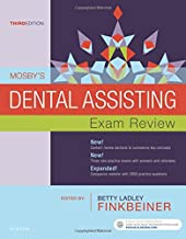 Mosby's Dental Assisting Exam Review (Review Questions and Answers for Dental Assisting)