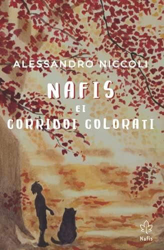 Nafis e i Corridoi Colorati