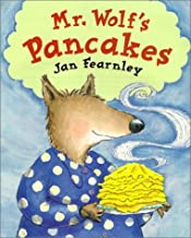 Mr. Wolf's Pancakes by Fearnley, Jan (1999) Hardcover