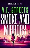 Smoke and Mirrors: Bristol Kelley - Book Two (Vigilante Justice Series: Bristol Kelley 2)