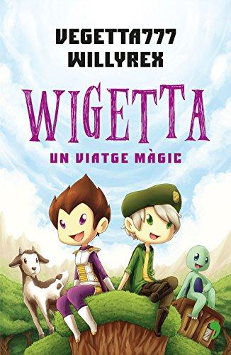 Wigetta: un viatge màgic (Catalan Edition)