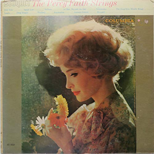 The Percy Faith Strings In Stereo: Bouquet [Columbia Limited Edition Reissue, LE 10042] [Vinyl LP] [Stereo]