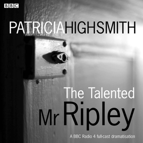 The Talented Mr Ripley (Dramatised) cover art