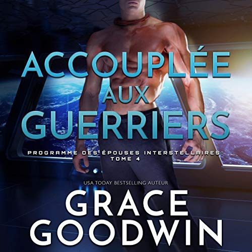 Accouplée aux Guerriers [Mated to Warriors] audiobook cover art