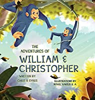 The Adventures of William and Christopher