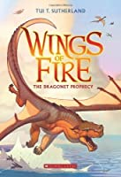 Wings of Fire Book One: The Dragonet Prophecy by Tui T. Sutherland(2013-04-30)
