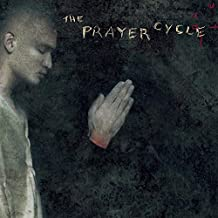 The Prayer Cycle by Prayer Cycle-Music for the (1999) Audio CD