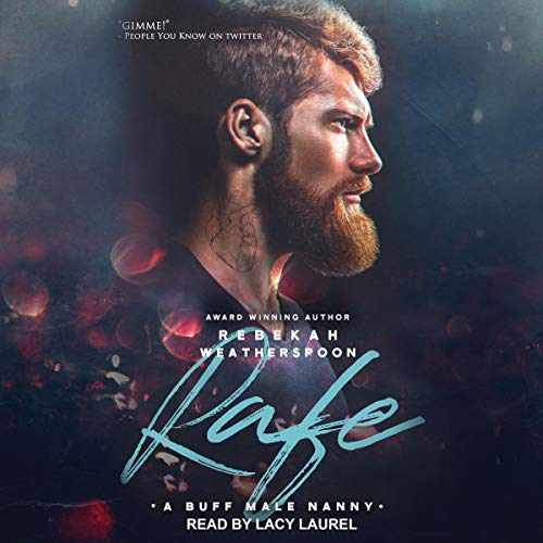 Rafe: A Buff Male Nanny     Loose Ends Series, Book 1              By:                                                                                                                                 Rebekah Weatherspoon                               Narrated by:                                                                                                                                 Lacy Laurel                      Length: 6 hrs and 16 mins     23 ratings     Overall 4.3