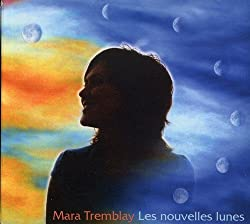 Nouvelles Lunes by Mara Tremblay (2013-08-02)