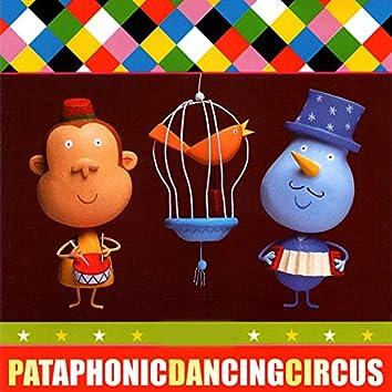 Pataphonic Dancing Circus