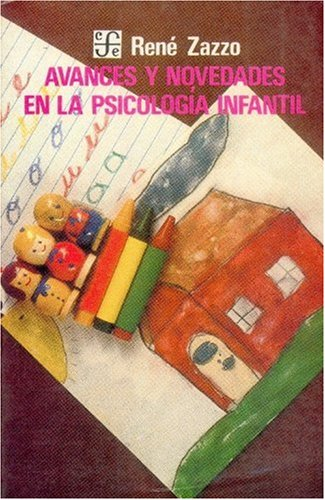 Avances y Novedades En La Psicologia Infantil (Literatura)