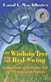 The Wisdom Tree and the Red Swing: Compassion in Everyday Life for Preteens and Parents (English Edition)