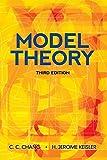 Model Theory: Third Edition (Dover Books on Mathematics)